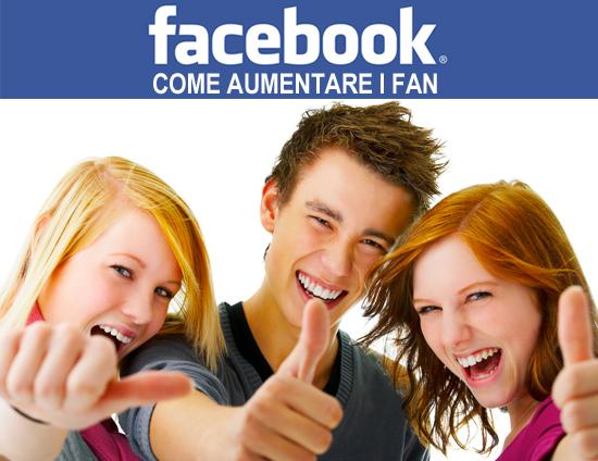 aumentare fan pagina facebook